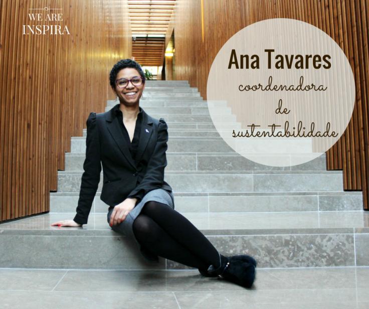 coordenadora sustentabilidade ana tavares